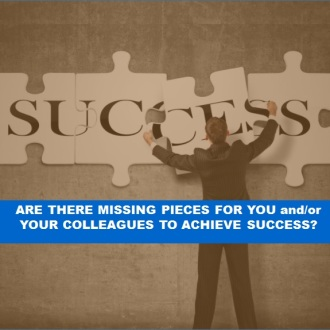 "Image of Man putting a puzzle together with the word SUCCESS with Closed Caption: ""Are there missing pieces for you and/or your colleagues to achieve success?"""